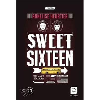 """Résultat de recherche d'images pour """"sweet sixteen éditions de la loupe"""""""
