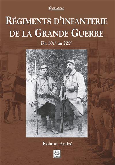 Régiments d'infanterie de la Grande Guerre