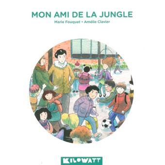 """Résultat de recherche d'images pour """"Mon ami de la jungle (février 2018, coll. Les Kapoches)."""""""