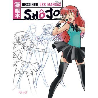 Dessiner Les Mangas Shojo