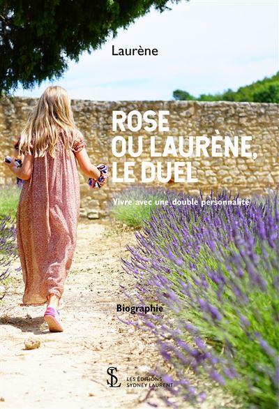 Rose ou Laurène, le duel