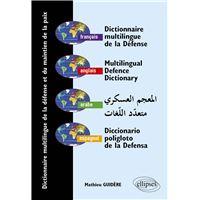 Dictionnaire Interarmees Des Termes Militaires Et Paramilitaires Editoon Bilingue Francais Anglais Broche Pierre Boi Achat Livre Fnac