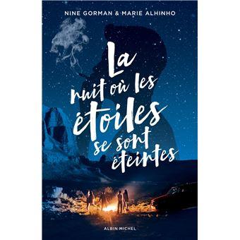 La Nuit où les étoiles se sont éteintes - La Nuit où les étoiles se sont  éteintes - Nine Gorman, Alhinho Marie - broché - Achat Livre ou ebook | fnac