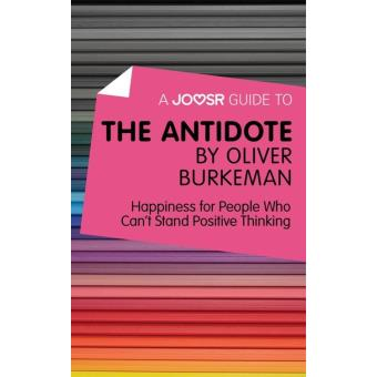 The Antidote Oliver Burkeman Epub Download Books