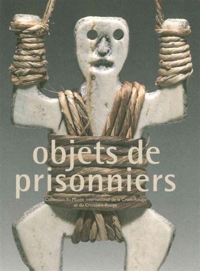 Objets de Prisonniers