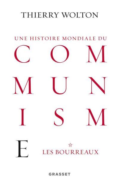 Histoire mondiale du communisme, tome 1 - Les bourreaux - 9782246859574 - 31,99 €