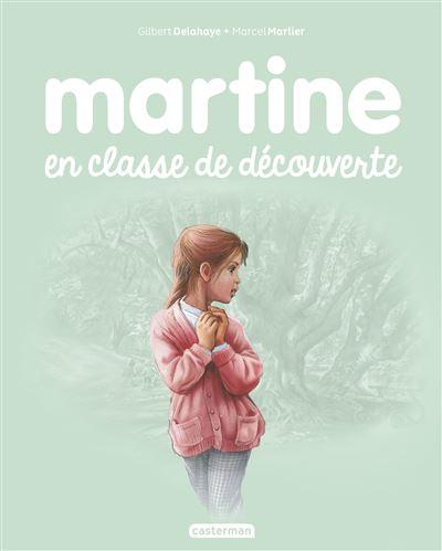 Martine -  : Martine en classe de découverte