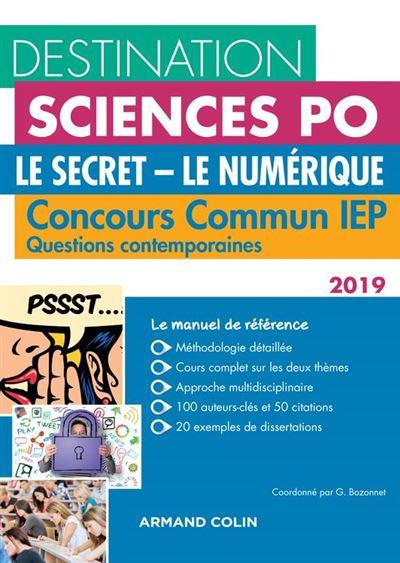 Destination Sciences Po - Le Secret, Le Numérique - Concours commun IEP - 9782200624125 - 14,99 €