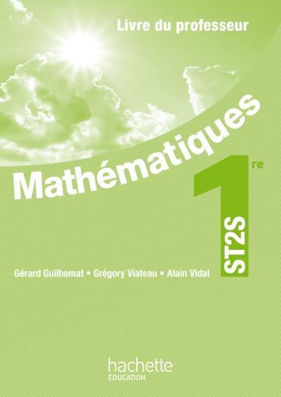 Mathématiques 1re ST2S - Livre professeur