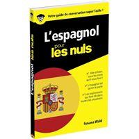 L'Espagnol - Guide de conversation Pour les Nuls, 2e