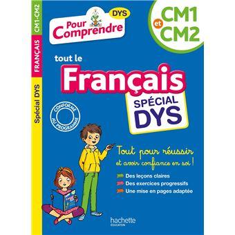 Pour Comprendre Francais Cm1 Cm2 Special Dys Dyslexie