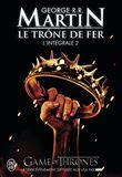 Le trône de fer - Le trône de fer, Volumes 3 à 5 T2