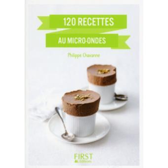 petit livre de 120 recettes au micro ondes broch philippe chavanne achat livre fnac. Black Bedroom Furniture Sets. Home Design Ideas