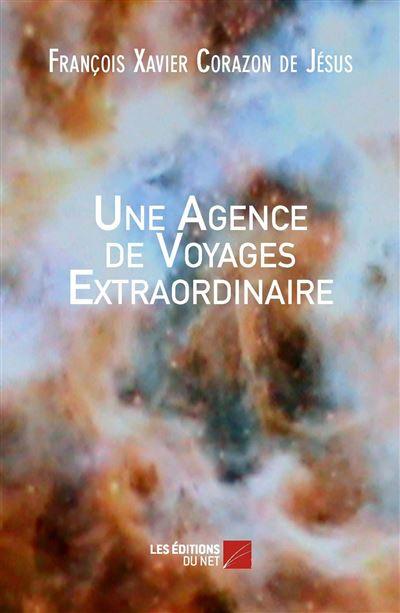 Une agence de voyages extraordinaire