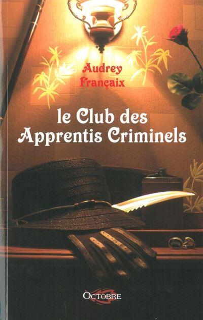Le Club des Apprentis Criminels