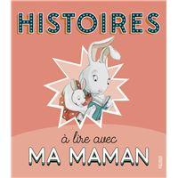 Histoires à lire avec ma maman