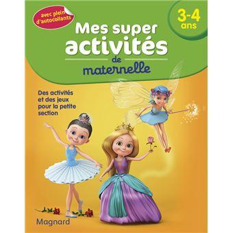Mes super activités Danseuses, princesses et fées