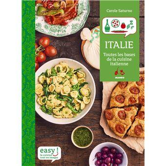 Easy Italie Toutes Les Bases De La Cuisine Italienne Relie