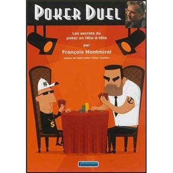 Poker duel - Les secrets du poker en tête-à-tête