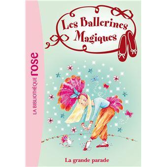 Les ballerines magiques - Tome 24 : Les Ballerines Magiques 24 - La Grande Parade