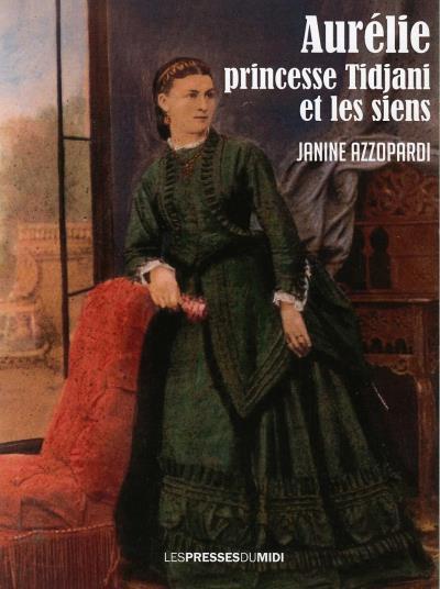 Aurélie princesse Tidjani et les siens