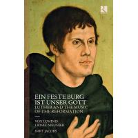 Feste Burg Ist Unser Gott, Luther and The Music of The Reformation
