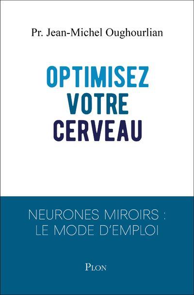 Optimisez votre cerveau !