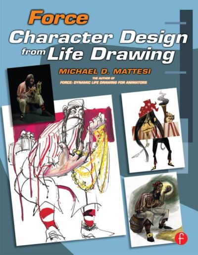 Force: character design from life drawing
