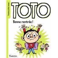 Bonne rentrée, Toto !