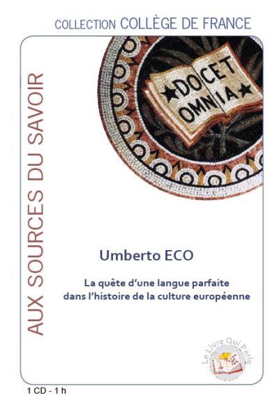La quête d'une langue parfaite dans l'histoire de la culture européenne