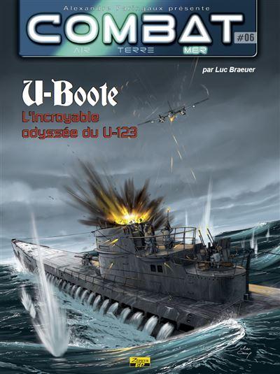 U-Boote L'incroyable destin du U-123
