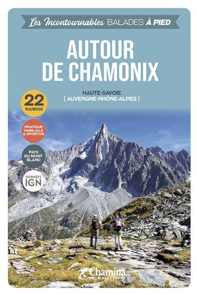 Balades à pied autour de Chamonix