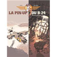 La Pin-up du B24 - écrin volumes 01 et 02