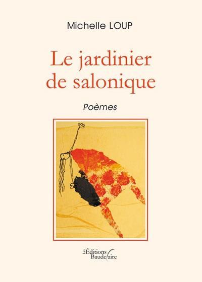 Le jardinier de salonique - Baudelaire