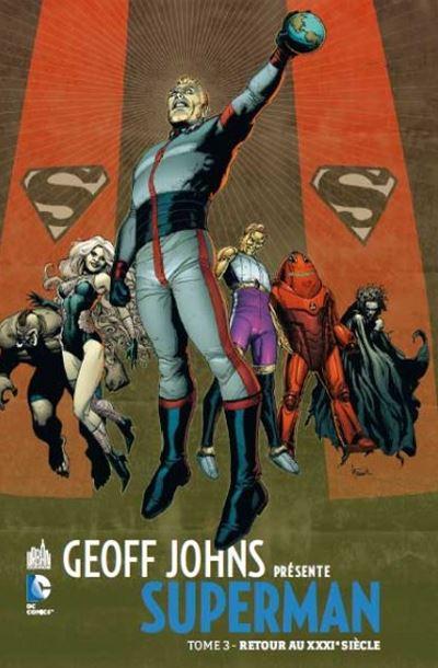 Geoff Johns présente Superman