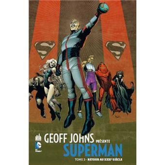 SupermanGeoff Johns présente Superman