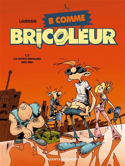 B comme Bricoleur