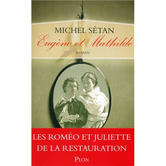 a29cc5a9445 Eugène et Mathilde - broché - Michel Sétan - Achat Livre ou ebook