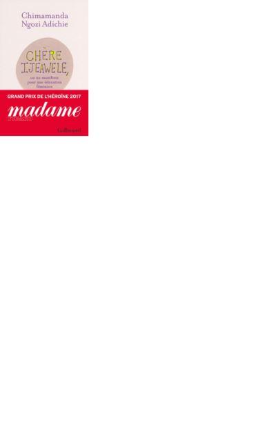 Chère Ijeawele. Un manifeste pour une éducation féministe - 9782072721984 - 5,99 €