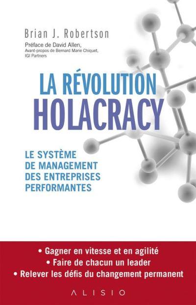 La révolution Holacracy - 9791092928518 - 17,99 €