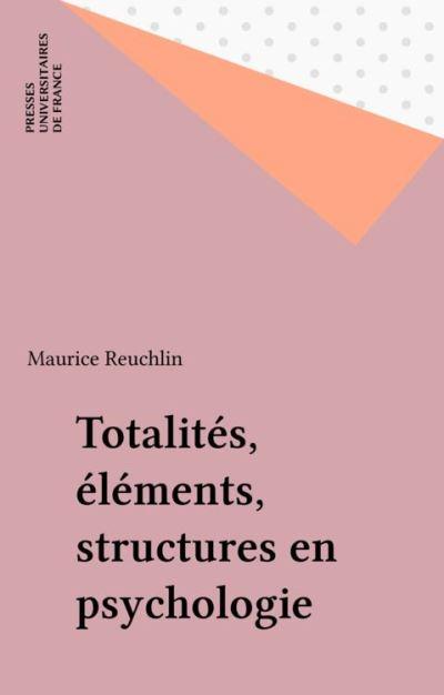 Totalités éléments structures en psychologie