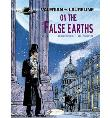 Valérian and Laureline - tome 7 On the False Earth