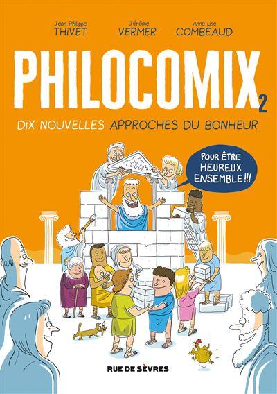 Philocomix tome 2, 10 nouvelles approches du bonheur, pour être heureux ensemble