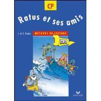 Ratus et ses amis CP - Manuel de l'élève