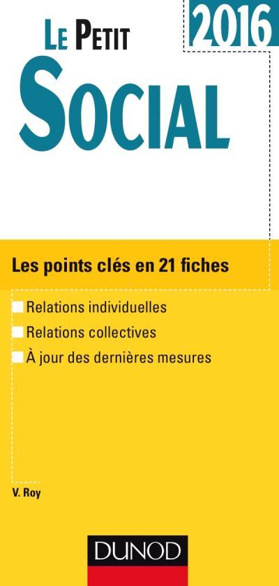 Le Petit Social 2016 - 11e éd. - Les points clés en 21 fiches