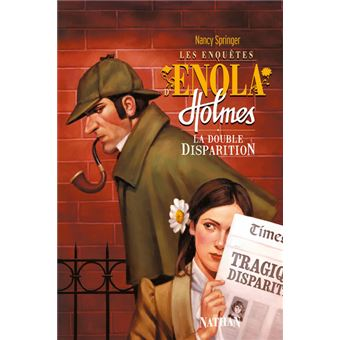 Les enquêtes d'Enola HolmesEnquetes enola holmes t1 doubl