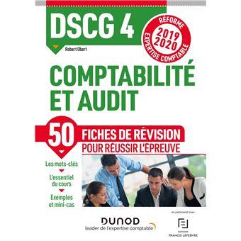 DSCG 4 Comptabilité et audit - Fiches de révision - Réforme 2019-2020