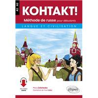 KOHTAKT! Méthode de russe pour débutants. Langue et civilisation. Avec fichiers audio