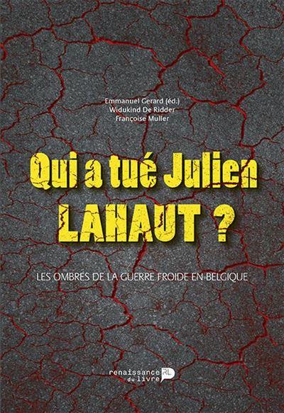 Qui a tué Julien Lahaut ? - Les ombres de la guerre froide en Belgique - 9782507053369 - 7,99 €