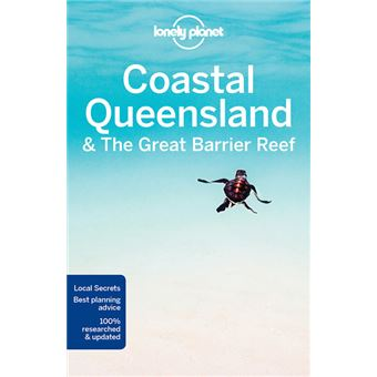 Lonely Planet Coastal Queensland and the Great Barrier Reef